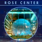 Formerly The Hayden Planetarium, now named The Rose Center.
