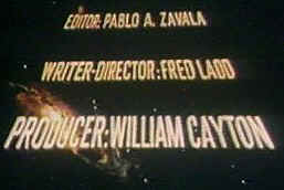 Closing credits, William Cayton, Fred Ladd, Pablo A. Zavala.